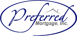 Preferred Mortgage, the Best Home Loans, from the Best Mortgage Broker